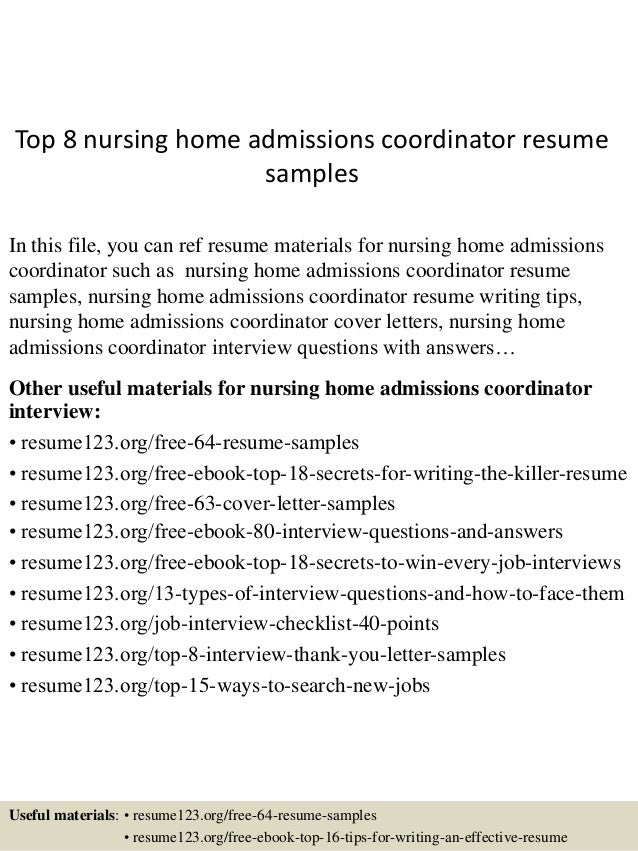 Top 8 Nursing Home Admissions Coordinator Resume Samples In This File, You  Can Ref Resume ...