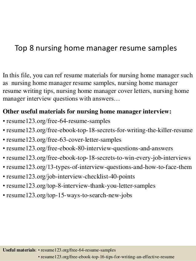 Marvelous Top 8 Nursing Home Manager Resume Samples In This File, You Can Ref Resume  Materials ... Within Nursing Home Resume