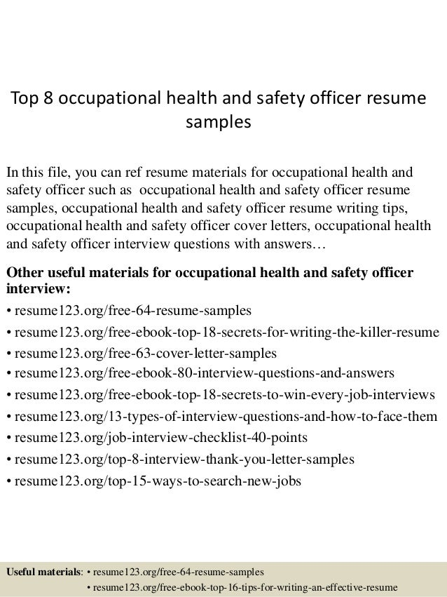 Top 8 Occupational Health And Safety Officer Resume Samples In This File,  ...