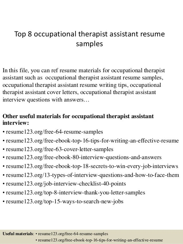 Captivating Top 8 Occupational Therapist Assistant Resume Samples In This File, You Can  Ref Resume Materials ...