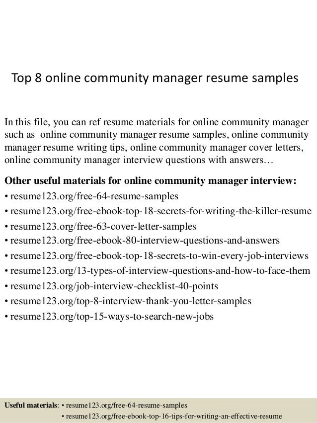 Top 8 online community manager resume samples In this file, you can ref resume materials for online community manager such...