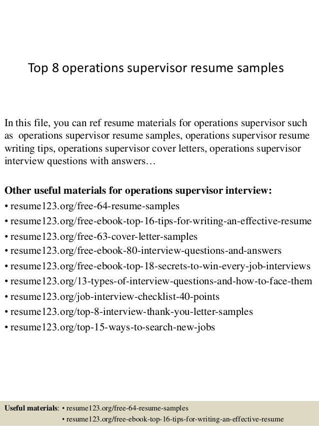 Top 8 Operations Supervisor Resume Samples In This File You Can Ref Materials For