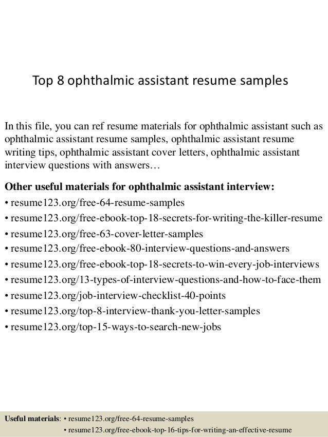 top 8 ophthalmic assistant resume samples in this file you can ref resume materials for - Ophthalmic Technician Cover Letter
