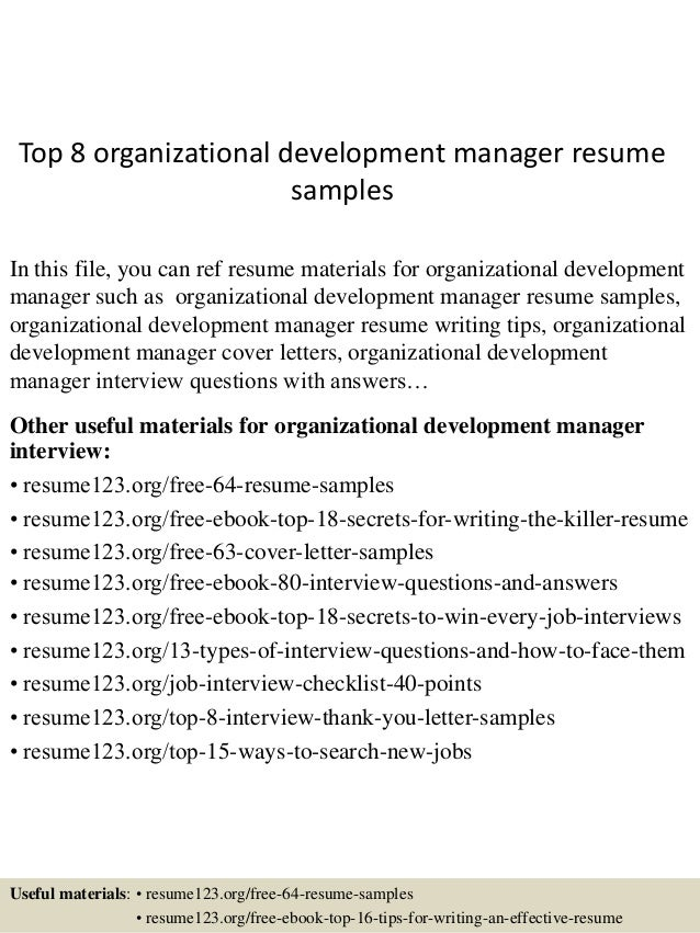 Top 8 organizational development manager resume samples In this file, you  can ref resume materials ...