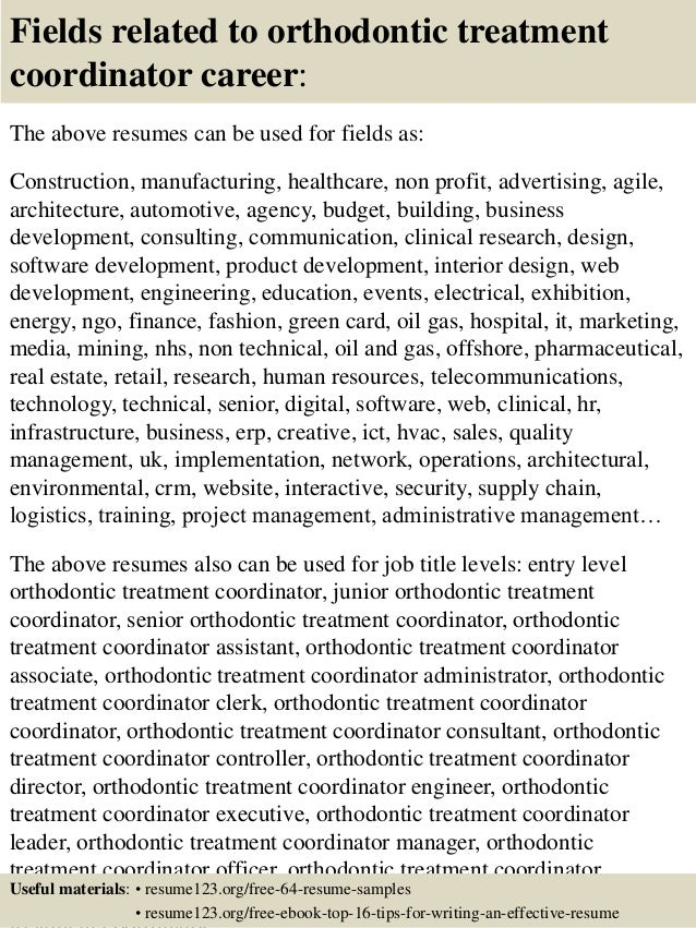 ... 16. Fields Related To Orthodontic Treatment Coordinator Career: The  Above Resumes ...