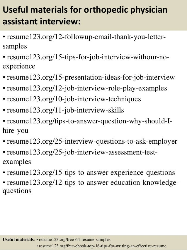 Top 8 Orthopedic Physician Assistant Resume Samples
