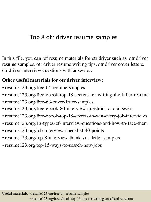 Top 8 Otr Driver Resume Samples In This File, You Can Ref Resume Materials  For ...
