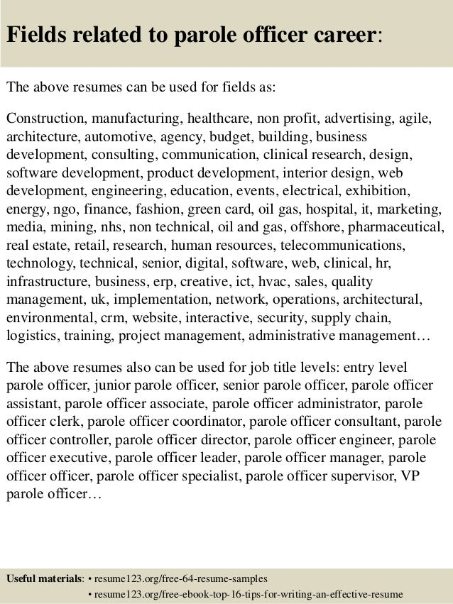 16 fields related to parole officer - Parole Officer Sample Resume