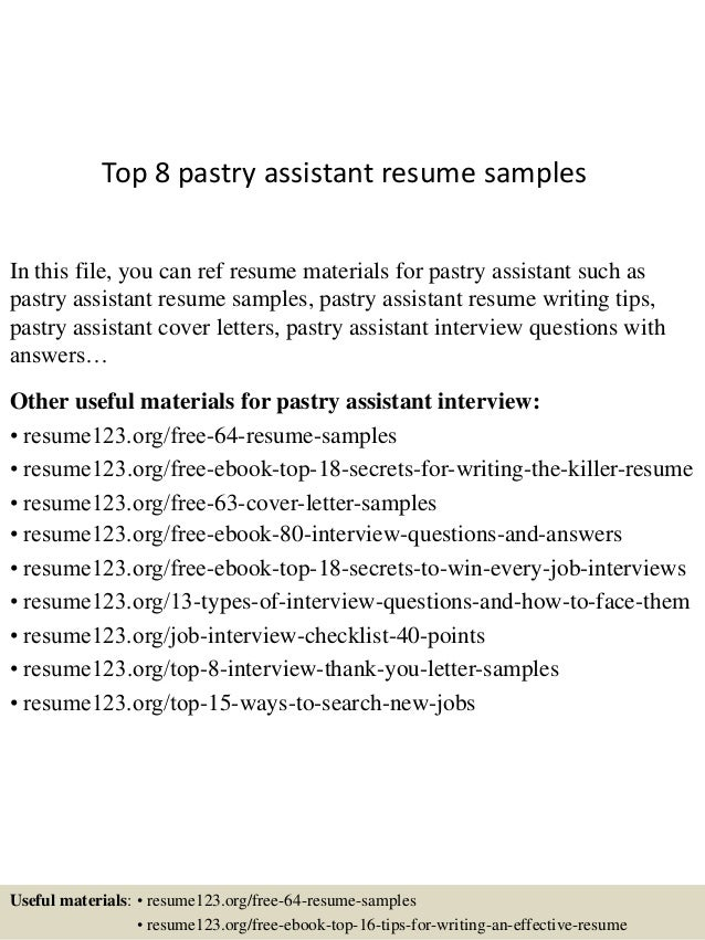 Top 8 Pastry Assistant Resume Samples In This File, You Can Ref Resume  Materials For ...