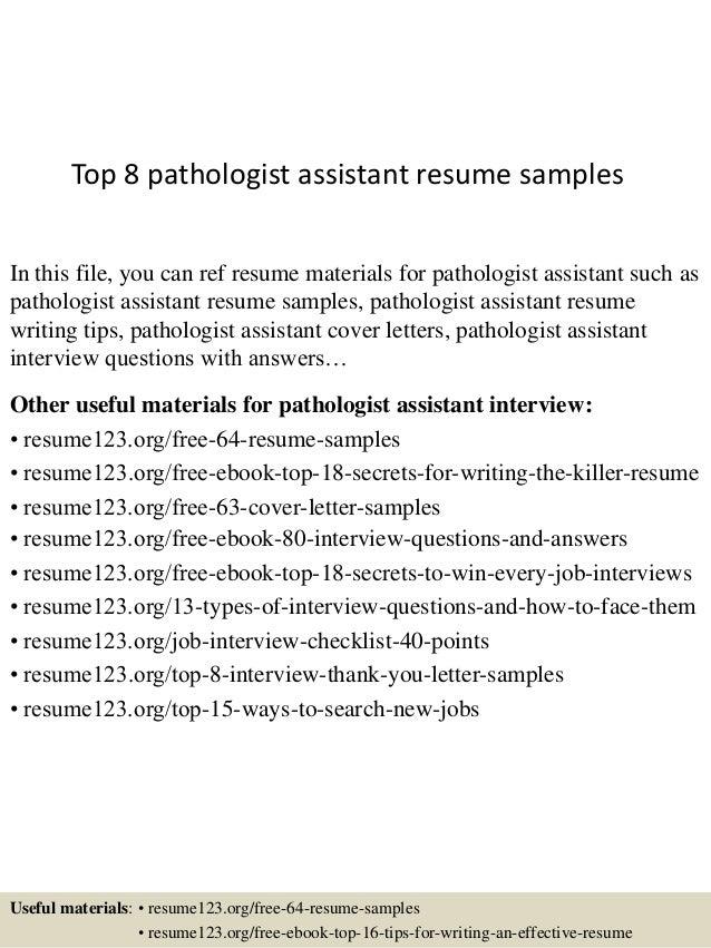 top 8 pathologist assistant resume samples