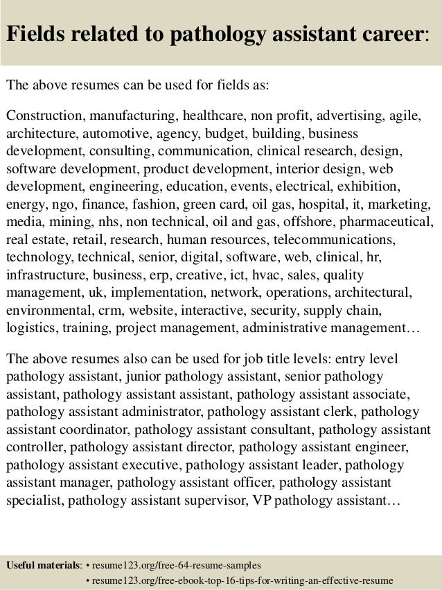 Fields Related To Pathology Assistant .