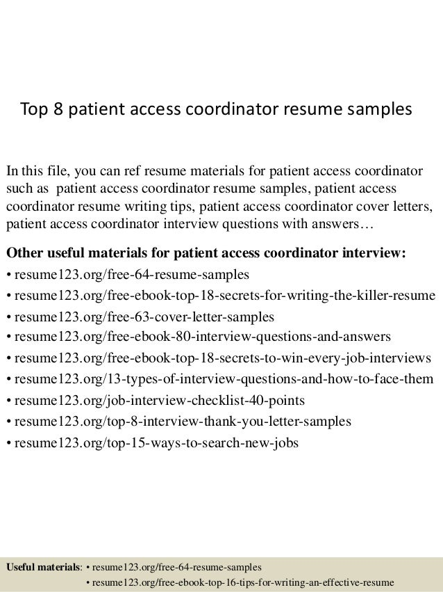 Good Top 8 Patient Access Coordinator Resume Samples In This File, You Can  Ref Resume