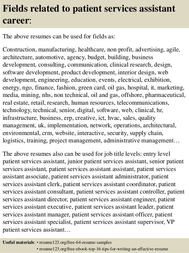 Fields Related To Patient Services Assistant Career: The Above Resumes .