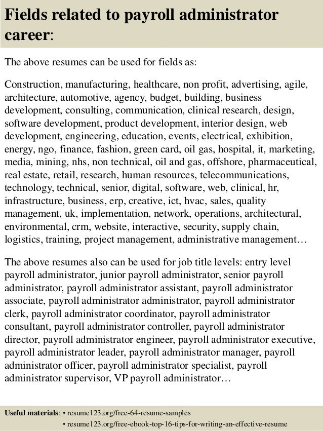 16 fields related to payroll administrator - Payroll Administration Sample Resume