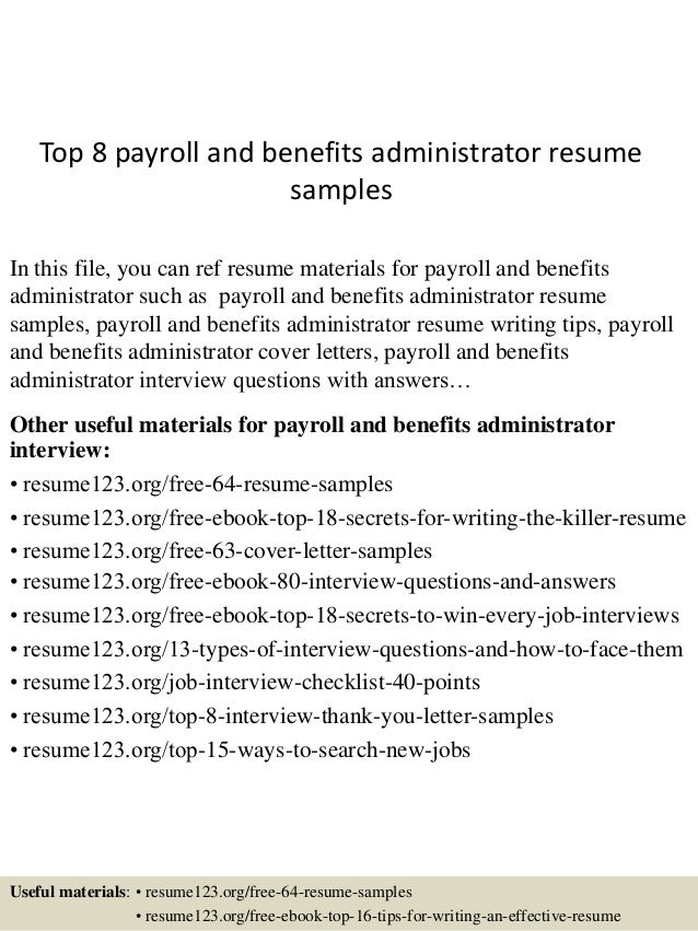 top 8 payroll and benefits administrator resume sles