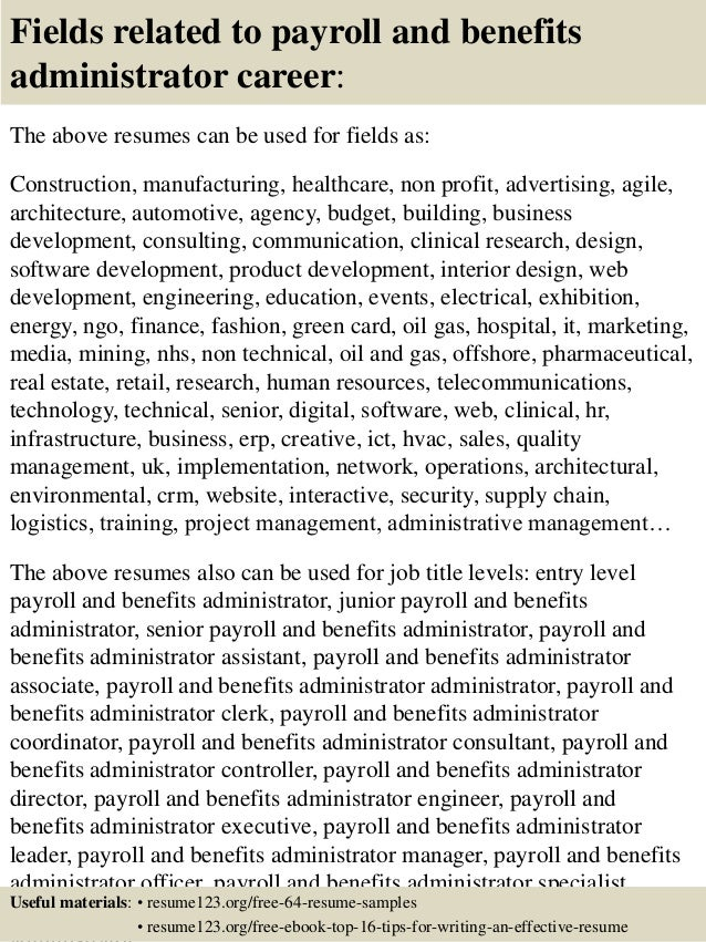 16 fields related to payroll and benefits administrator - Payroll And Benefits Administrator Sample Resume