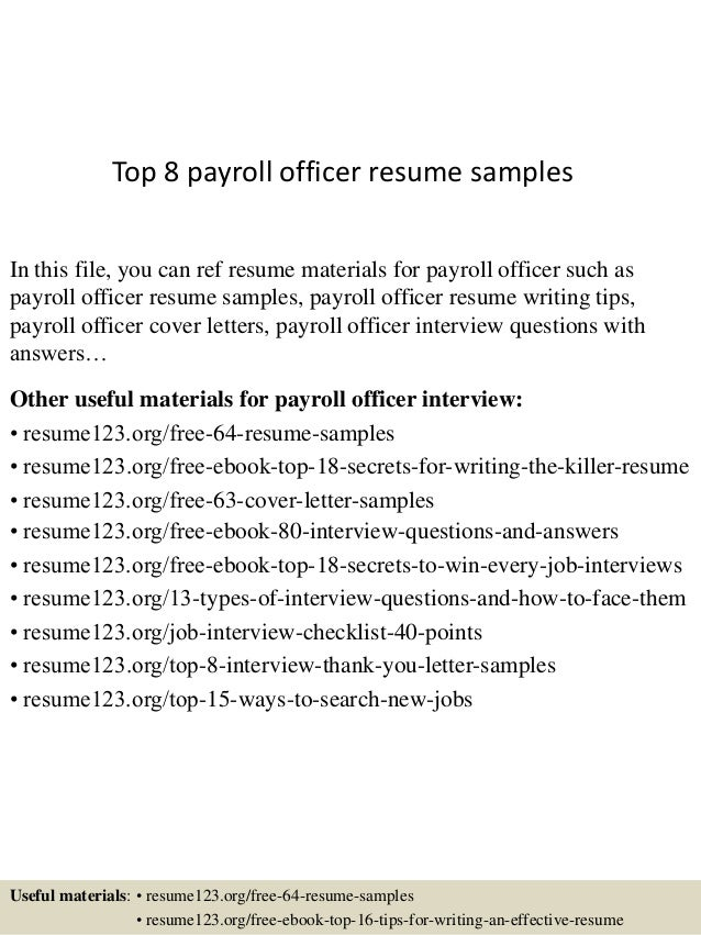 Top 8 Payroll Officer Resume Samples In This File, You Can Ref Resume  Materials For ...  Payroll Resume Sample