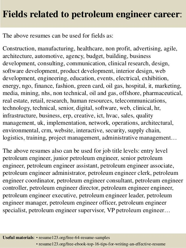 ... 16. Fields Related To Petroleum Engineer ...  Petroleum Engineering Resume