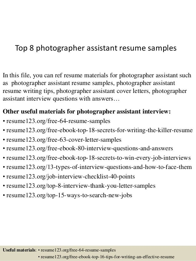 Top 8 Photographer Assistant Resume Samples In This File You Can Ref Materials For