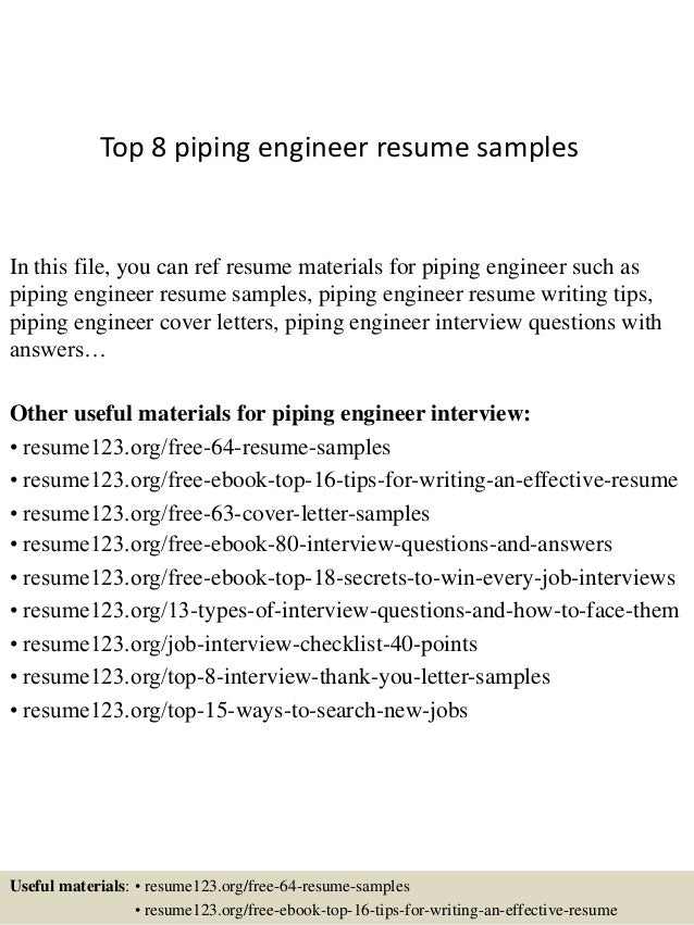 top 8 piping engineer resume samples in this file you can ref resume materials for - Piping Field Engineer Sample Resume