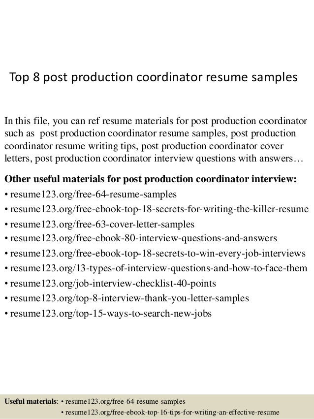 Marvelous Top 8 Post Production Coordinator Resume Samples In This File, You Can Ref  Resume Materials ... Intended Production Coordinator Resume
