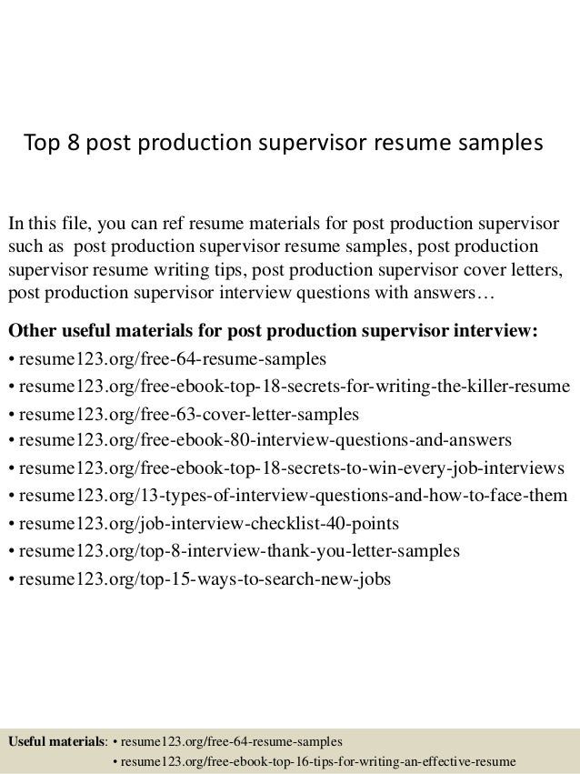top 8 post production supervisor resume samples in this file you can ref resume materials