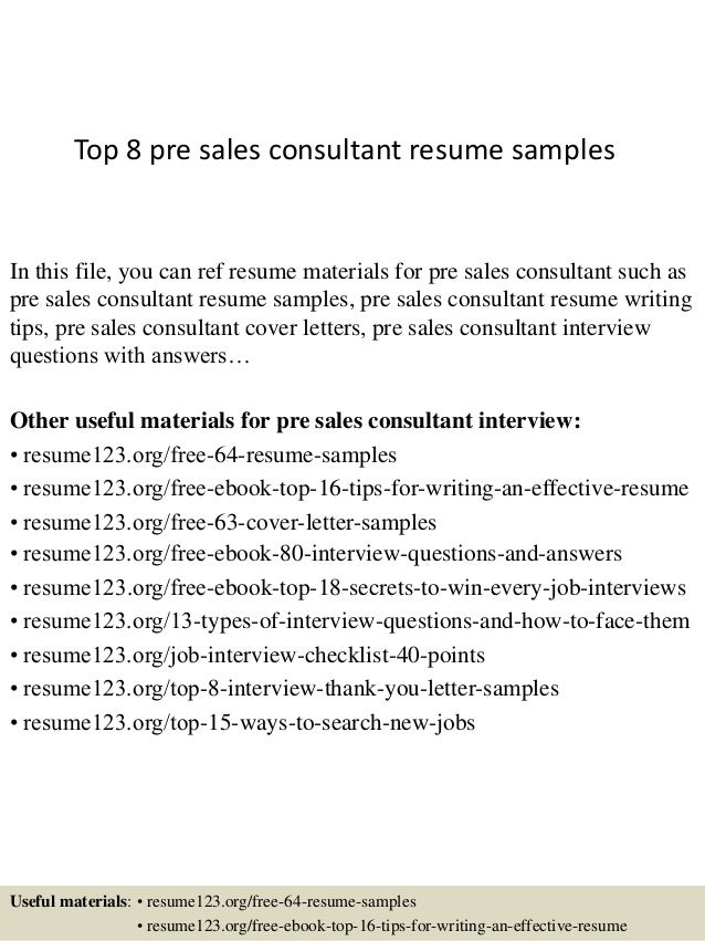 Top 8 Pre Sales Consultant Resume Samples In This File, You Can Ref Resume  Materials ...  Sales Consultant Resume