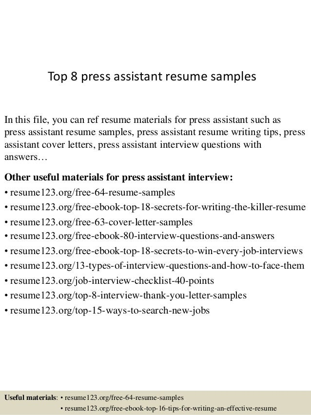 Top 8 Press Assistant Resume Samples In This File, You Can Ref Resume  Materials For ...