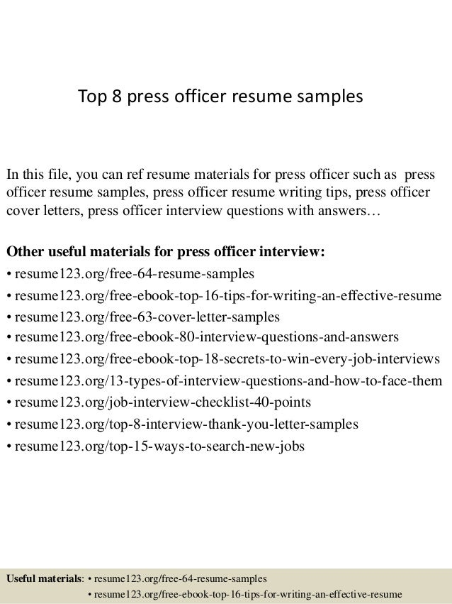 top 8 press officer resume samples in this file you can ref resume materials for - Media Officer Sample Resume
