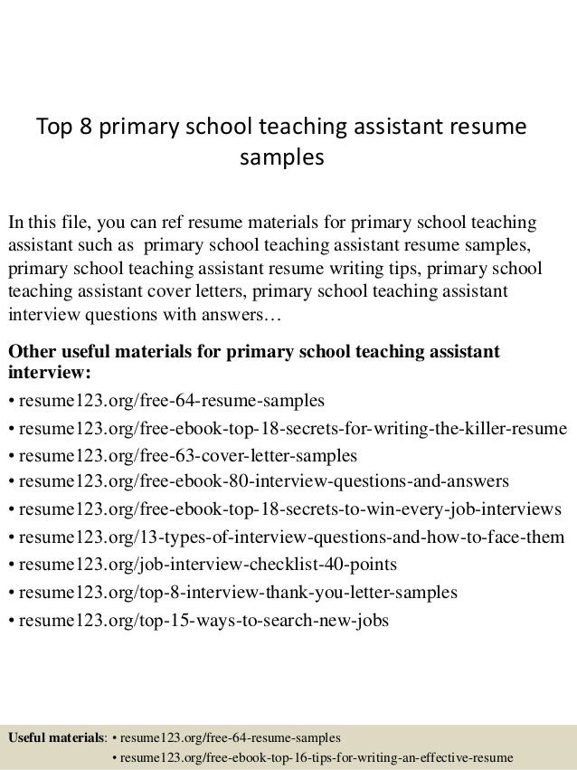 Top 8 primary school teaching assistant resume samples top 8 primary school teaching assistant resume samples in this file you can ref resume yelopaper