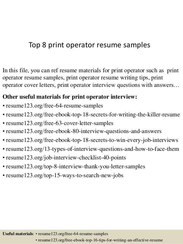 Top 8 Print Operator Resume Samples