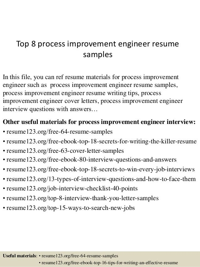 Top 8 Process Improvement Engineer Resume Samples In This File You Can Ref  Resume Materials