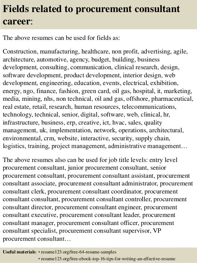 ... 16. Fields Related To Procurement Consultant Career: The Above Resumes  ...  Consultant Resume Sample