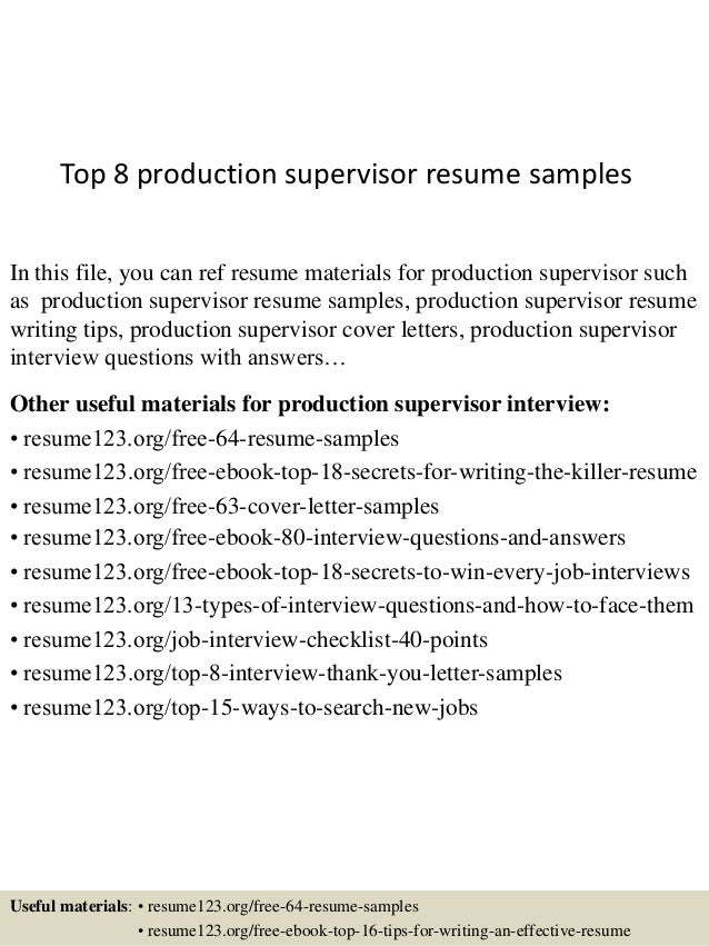 top 8 production supervisor resume samples in this file you can ref resume materials for - Manufacturing Supervisor Resume