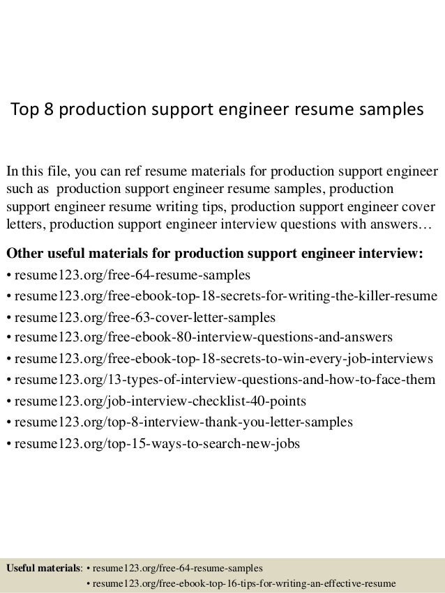 Top 8 Production Support Engineer Resume Samples In This File, You Can Ref  Resume Materials ...  Resume Examples Engineering