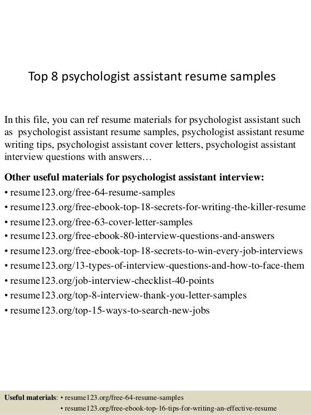 top 8 psychologist assistant resume samples in this file you can ref resume materials for - Psychology Resume Samples