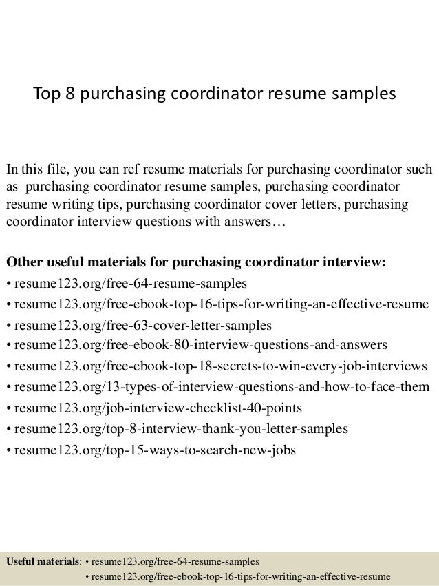 top 8 purchasing coordinator resume samples in this file you can ref resume materials for - Purchasing Resume Objective