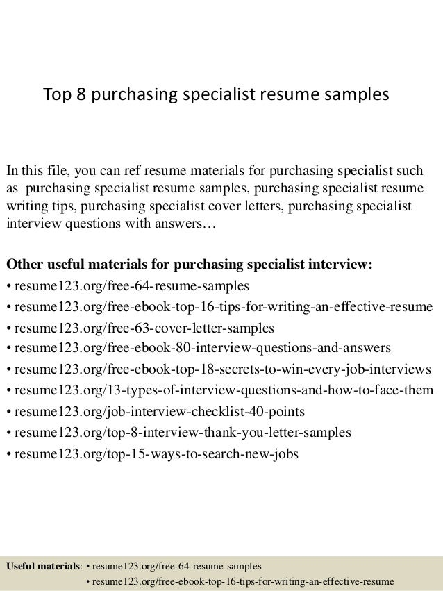 Top 8 Purchasing Specialist Resume Samples In This File You Can Ref Materials For