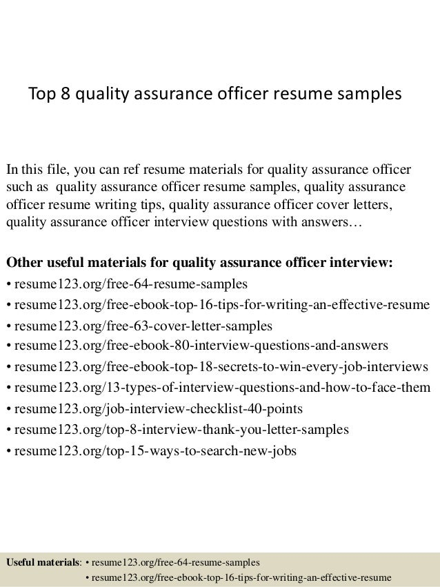 top 8 quality assurance officer resume samples in this file you can ref resume materials - Quality Officer Sample Resume