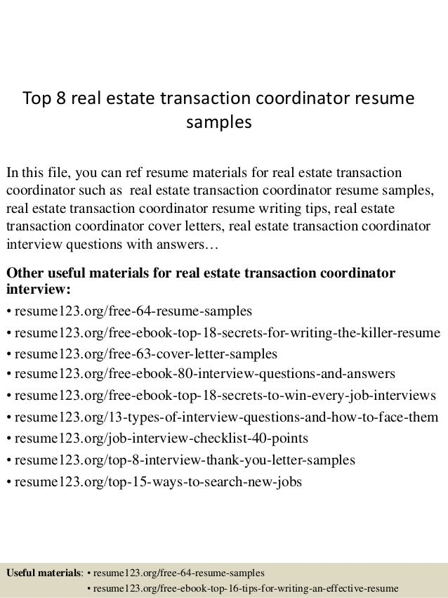 Top 8 Real Estate Transaction Coordinator Resume Samples In This File, You  Can Ref Resume ...