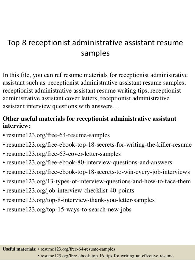 top 8 receptionist administrative assistant resume samples in this file you can ref resume materials - Administrative Assistant Duties Resume Sample