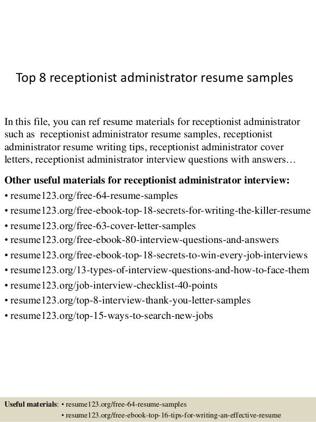 top 8 receptionist administrator resume samples in this file you can ref resume materials for