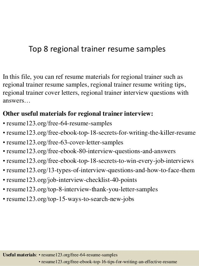 Top 8 Regional Trainer Resume Samples In This File, You Can Ref Resume  Materials For ...