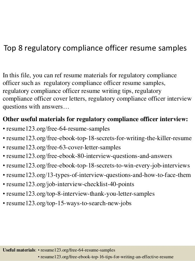 top 8 regulatory compliance officer resume samples in this file you can ref resume materials - Regulatory Compliance Officer Sample Resume