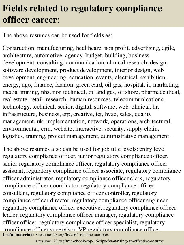 16 fields related to regulatory compliance officer - Regulatory Compliance Officer Sample Resume