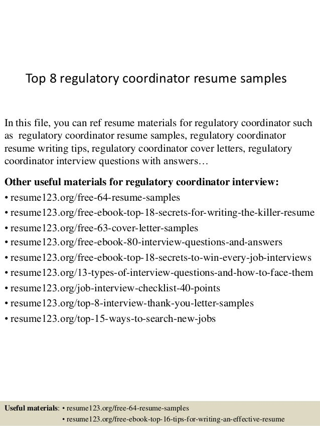 Top 8 Regulatory Coordinator Resume Samples In This File, You Can Ref Resume  Materials For ...