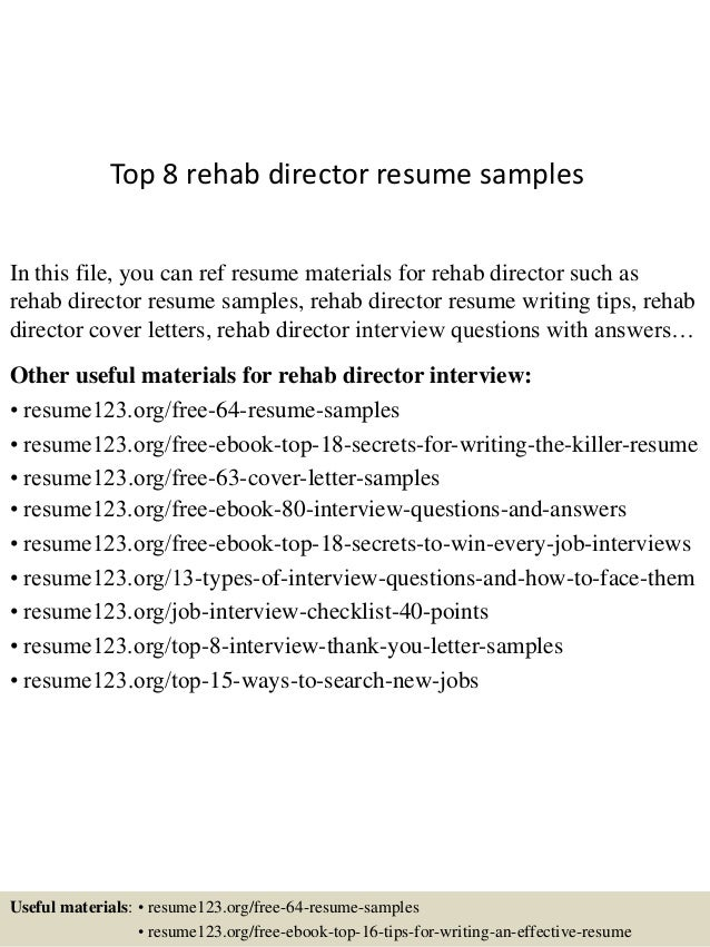 top 8 rehab director resume samples