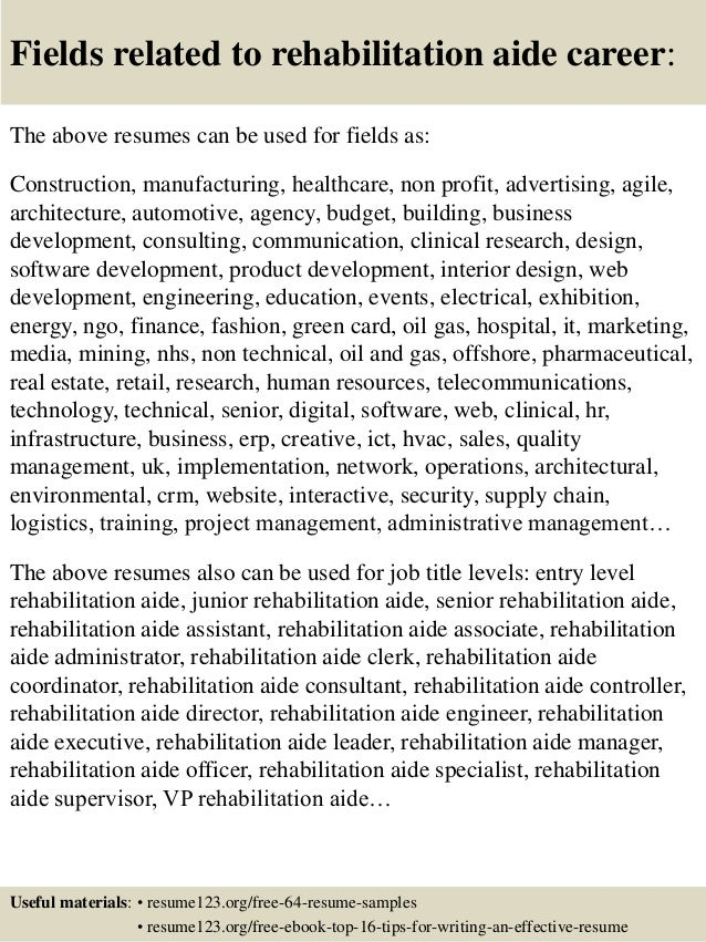 Fields Related To Rehabilitation Aide .