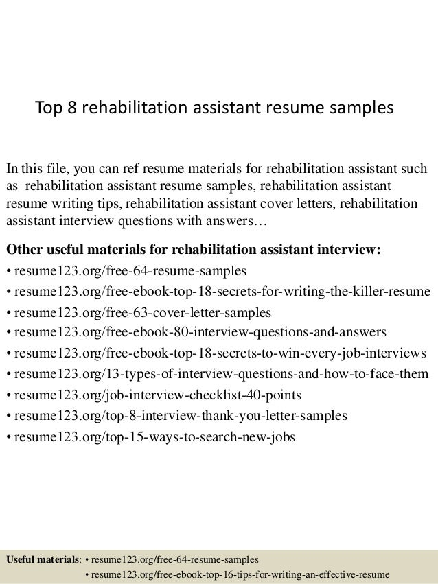 top-8-rehabilitation-assistant-resume-samples-1-638.jpg?cb=1431474388