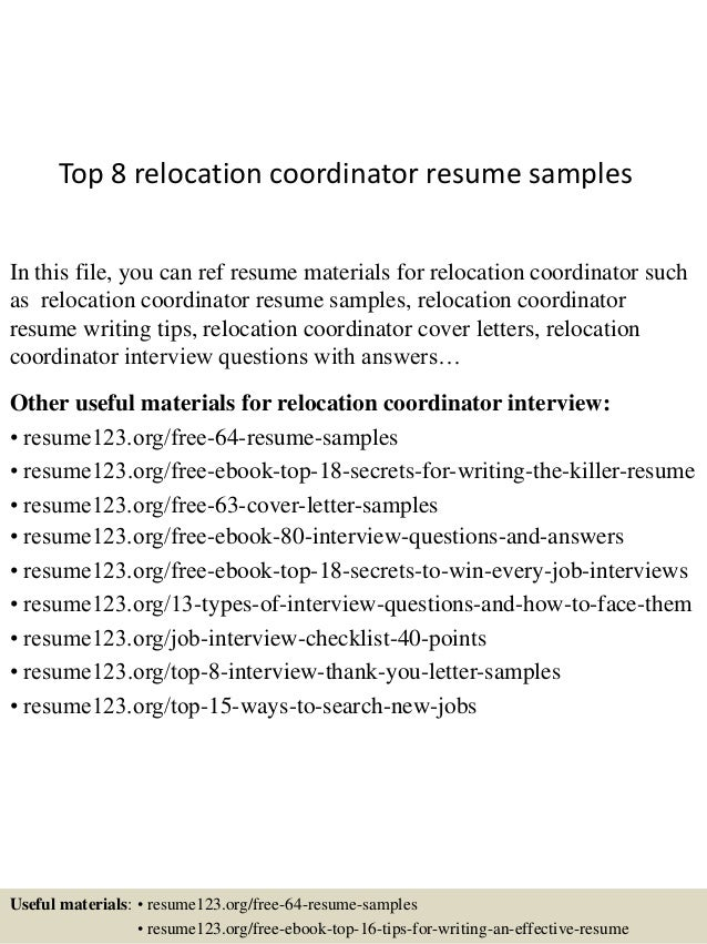 Wonderful Top 8 Relocation Coordinator Resume Samples In This File, You Can Ref Resume  Materials For ... Regarding Relocation Resume